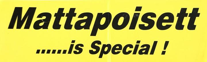 Mattapoisett, It's Special